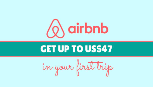 AIRBNB – GET UP TO US$47 CREDIT IN YOUR FIRST TRIP
