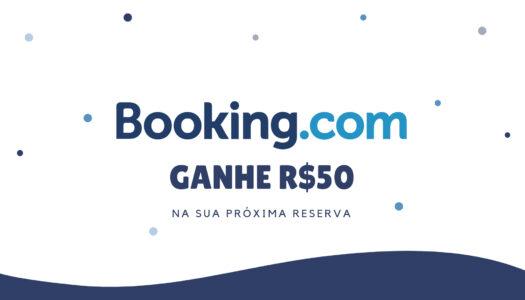 BOOKING.com – GANHE R$50 DE DESCONTO NA SUA PRÓXIMA RESERVA